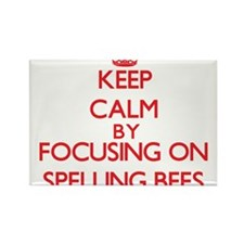 Keep Calm by focusing on Spelling Bees Magnets