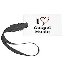I Love Gospel Music Luggage Tag