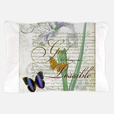 All things are possible Pillow Case