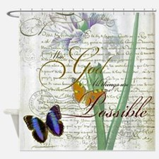 All things are possible Shower Curtain