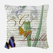 All things are possible Woven Throw Pillow