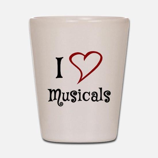I Love Musicals Shot Glass