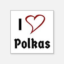 I Love Polkas Sticker