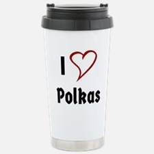 I Love Polkas Travel Mug