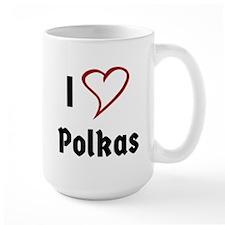 I Love Polkas Mugs