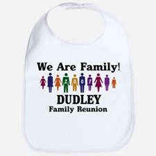 DUDLEY reunion (we are family Bib
