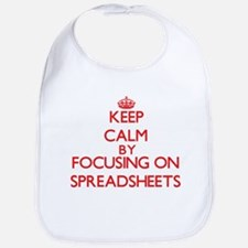 Keep Calm by focusing on Spreadsheets Bib