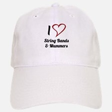 I Love Strings Bands and Mummers Baseball Baseball Baseball Cap