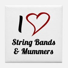 I Love Strings Bands and Mummers Tile Coaster