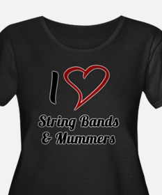 I Love Strings Bands and Mummers Plus Size T-Shirt