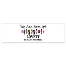 LOVETT reunion (we are family Bumper Bumper Bumper Sticker
