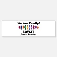 LOVETT reunion (we are family Bumper Bumper Bumper Sticker