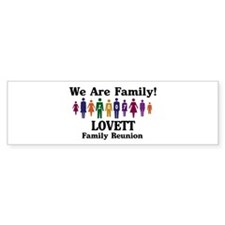 LOVETT reunion (we are family Bumper Bumper Sticker