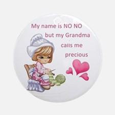 My Name is No No- Ornament (Round)
