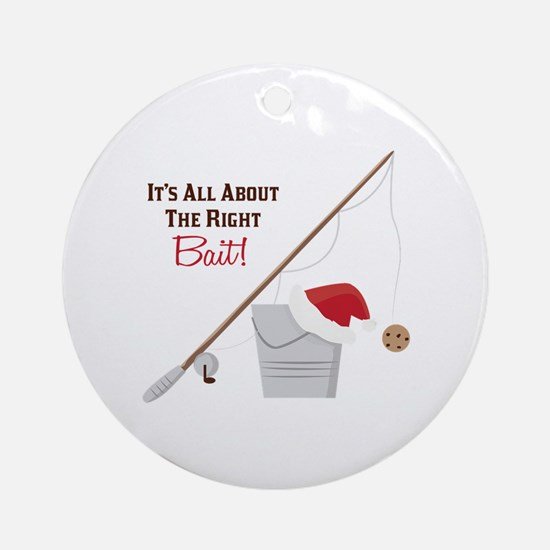 The Right Bait Ornament (Round)