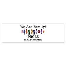 POOLE reunion (we are family) Bumper Bumper Sticker