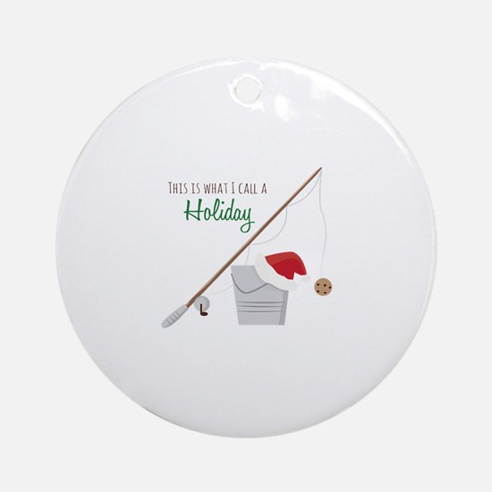 A Holiday Ornament (Round)