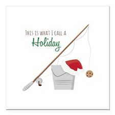 "A Holiday Square Car Magnet 3"" x 3"""