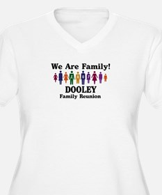 DOOLEY reunion (we are family T-Shirt