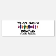DONOVAN reunion (we are famil Bumper Bumper Bumper Sticker