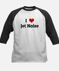 I Love Jet Noise Kids Baseball Jersey
