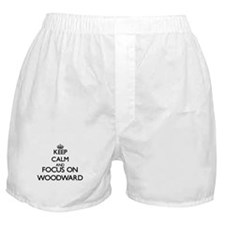 Keep calm and Focus on Woodward Boxer Shorts