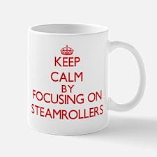 Keep Calm by focusing on Steamrollers Mugs