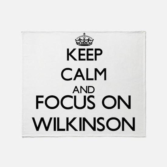 Keep calm and Focus on Wilkinson Throw Blanket