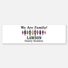 LAWSON reunion (we are family Bumper Bumper Bumper Sticker