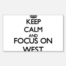 Keep calm and Focus on West Decal