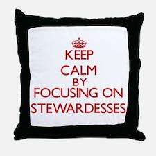 Keep Calm by focusing on Stewardesses Throw Pillow