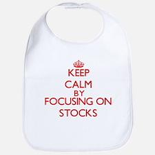 Keep Calm by focusing on Stocks Bib