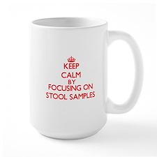 Keep Calm by focusing on Stool Samples Mugs