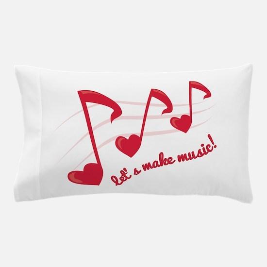 Let's Make Music! Pillow Case