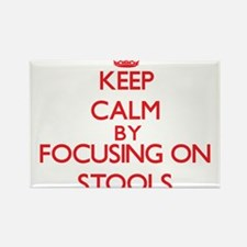 Keep Calm by focusing on Stools Magnets