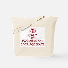 Keep Calm by focusing on Storage Space Tote Bag