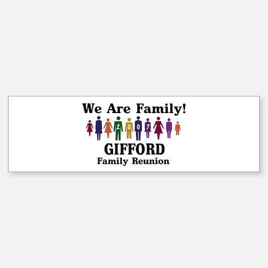 GIFFORD reunion (we are famil Bumper Bumper Bumper Sticker
