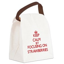 Keep Calm by focusing on Strawber Canvas Lunch Bag