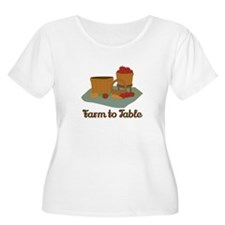 Farm to Table Plus Size T-Shirt
