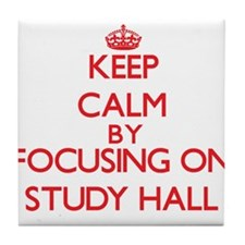 Keep Calm by focusing on Study Hall Tile Coaster