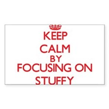 Keep Calm by focusing on Stuffy Decal