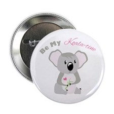 "Be My Koala Time 2.25"" Button (10 pack)"
