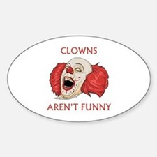 Clowns Aren't Funny Sticker (Oval)