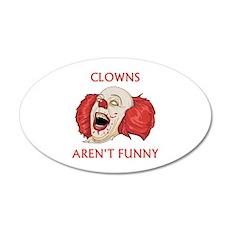 Clowns Aren't Funny 22x14 Oval Wall Peel