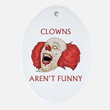 Clowns Aren't Funny Ornament (Oval)