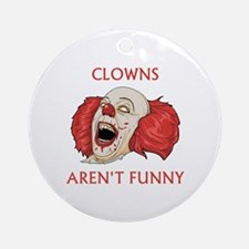 Clowns Aren't Funny Ornament (Round)