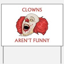 Clowns Aren't Funny Yard Sign