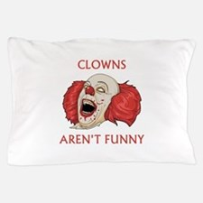 Clowns Aren't Funny Pillow Case