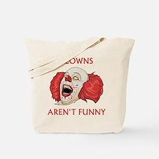 Clowns Aren't Funny Tote Bag