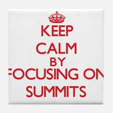 Keep Calm by focusing on Summits Tile Coaster